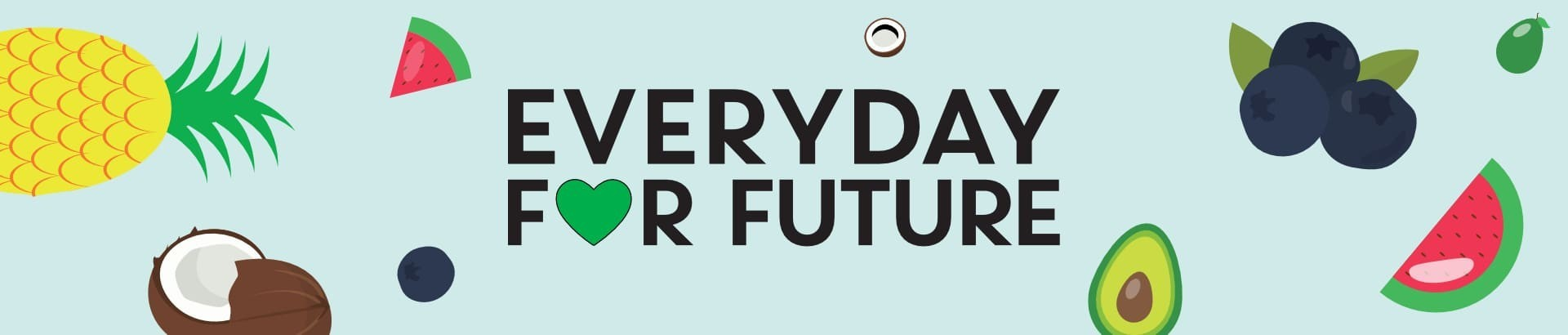 EVERYDAY FOR FUTURE